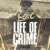 Life Of Crime by L.O.C.