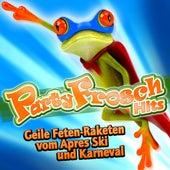 Partyfrosch Hits - Geile Feten-Raketen vom Apres Ski und Karneval 2011 von Various Artists