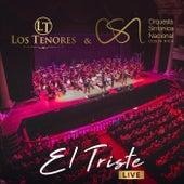 El Triste (En Vivo) [feat. Orquesta Sinfonica Nacional de Costa Rica] by Los tenores
