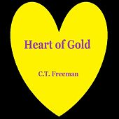 Heart of Gold de C.T. Freeman