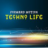 Forward Motion - Techno Life de Various Artists