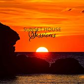 Sunset House Sessions by Various Artists