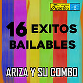 16 Éxitos Bailables de Ariza Y Su Combo