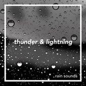 Thunder & Lightning by Rain Sounds (2)