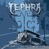 Path Unknown by Tephra
