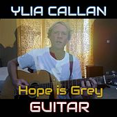 Hope Is Grey by Ylia Callan