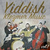 Yiddish Klezmer Music, Vol.1 by Various Artists