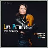 Beethoven, Britten & Barber de Liya Petrova