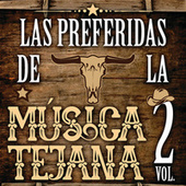 Las Preferidas De La Musica Texana Vol. 2 de Various Artists