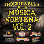 Inolvidables De La Música Norteña Vol. 2 de Various Artists