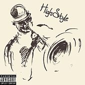 Highstyle by MJG