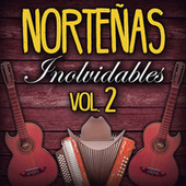 Norteñas Inolvidables Vol. 2 de Various Artists