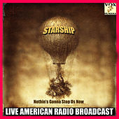 Nothin's Gonna Stop Us Now (Live) de Starship