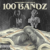 100 Bandz de Savage Fasho