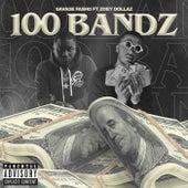 100 Bandz by Savage Fasho