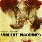Violent Machines von Stereo Assassin