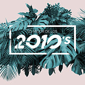 Lo mejor de los 2010's de Various Artists