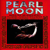 Pearl Moon - Music for the Inner Spirit by Xavier Quijas Yxayotl