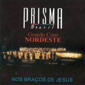 Nos Braços de Jesus (Ao Vivo) by Prisma Brasil
