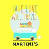 Have Love with Travel by The Martinis