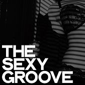 The Sexy Groove de Various Artists