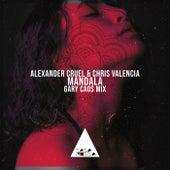 Mandala (Gary Caos Mix) de Alexander Cruel