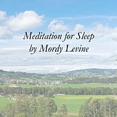 Meditation for Sleep by Mordy Levine