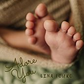 Adore You by Lina Fouro