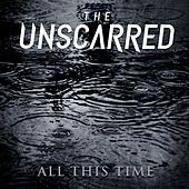 All This Time by Unscarred