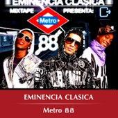 Metro 88 de Eminencia Clasica