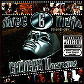 Choices II: The Setup von Three 6 Mafia