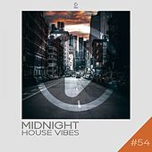 Midnight House Vibes, Vol. 54 by Various Artists