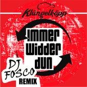 Immer widder dun (DJ Fosco Remix) von Klüngelköpp