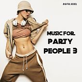 Music for Party People 3 by Various Artists