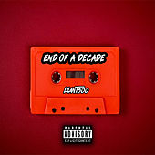 End Of A Decade von LilAnt500