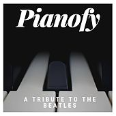 A Tribute to the Beatles de Pianofy