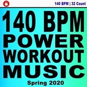 140 Bpm Power Workout Music! Spring 2020 (32 Count Powerful Motivated Music for Your High Intensity Interval Training) [Unmixed Workout Music Ideal for Gym, Jogging, Running, Cycling, Cardio and Fitness] de DJ Workout Instructor