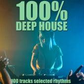 100% Deep House (100 Tracks Selected Rhythms) de Various Artists