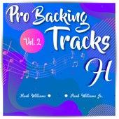 Pro Backing Tracks H, Vol. 2 - Karaoke Version Originally Performed By Various Artists by Pop Music Workshop