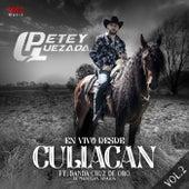 En Vivo desde Culiacan Vol.2 by Petey Quezada