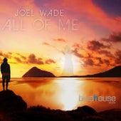 All of Me de Joel Wade
