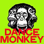 Dance Monkey (Dance House Generation) by Various Artists