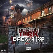 Posted In Da Trap von Hotboy Turk