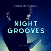 Night Groovers (House in Motion) de Various Artists