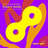 Push It Good by Block and Crown