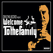 Welcome to the Family de Various Artists