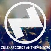 ZULU Records Anthems 2020 de Various Artists