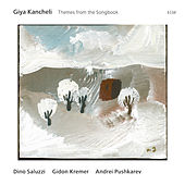 Giya Kancheli: Themes From The Songbook by Various Artists