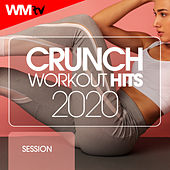Crunch Workout Hits 2020 Session (60 Minutes Non-Stop Mixed Compilation for Fitness & Workout 128 Bpm / 32 Count) by Workout Music Tv
