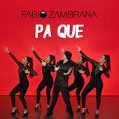 Pa Que de Fabio Zambrana